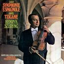 Lalo: Symphonie espagnole / Ravel: Tzigane/Henryk Szeryng, Orchestre National de l'Opéra de Monte-Carlo, Eduard van Remoortel