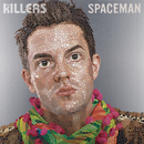 Spaceman/The Killers