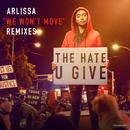 We Won't Move (Remixes)/Arlissa