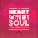 The Heart Of Southern Soul: From Nashville To Memphis And Muscle Shoals/Various Artists