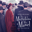 The Marvelous Mrs. Maisel: Season 1 (Music From The Prime Original Series)/Various Artists