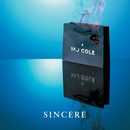 Sincere (Deluxe)/MJ Cole