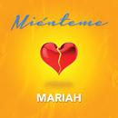 Miénteme/Mariah