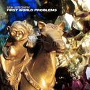 First World Problems (Edit)/Ian Brown