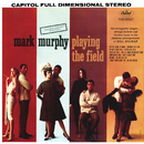 Playing The Field/Mark Murphy