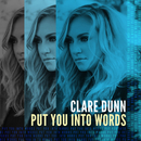 Put You Into Words/Clare Dunn