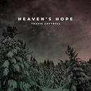 Heaven's Hope/Travis Cottrell