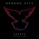 Escape - EP (Terrace Dubs)/Gorgon City