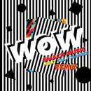 Wow (Remix) (feat. OnlyJahmez)/Smack Music