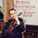 Beethoven: Violin Concerto/Henryk Szeryng, Royal Concertgebouw Orchestra, Bernard Haitink