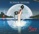 Mary/Scissor Sisters