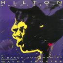 A Barca Dos Amantes (Ao Vivo) (feat. Wayne Shorter)/Milton Nascimento