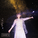 The Everglow/SHE'S
