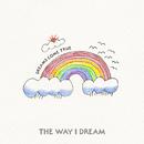 THE WAY I DREAM/Dreams Come True