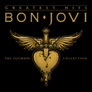 Bon Jovi Greatest Hits - The Ultimate Collection (Deluxe)/Bon Jovi