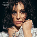 Love Made Me Do It/Cheryl