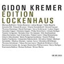 Edition Lockenhaus/Gidon Kremer