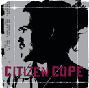 Citizen Cope/Citizen Cope