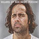 Joy Ride (Night Version)/The Killers