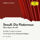 Strauss: Die Fledermaus: Part 10/Margret Pfahl, Franz Völker, Waldemar Henke, Staatskapelle Berlin, Hermann Weigert