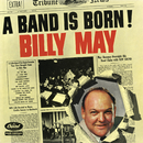 A Band Is Born/Billy May