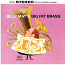 Billy May's Big Fat Brass/Billy May