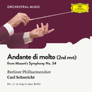 Mozart: Symphony No. 34  In C, KV 338: II. Andante di molto/Berliner Philharmoniker, Carl Schuricht