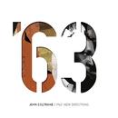 1963: ニュー・ディレクションズ/John Coltrane