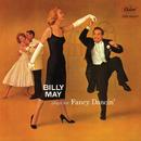 Plays For Fancy Dancin'/Billy May