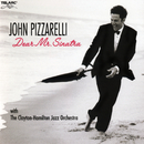 Dear Mr. Sinatra (Hi Res [96/24]) (feat. The Clayton-Hamilton Jazz Orchestra)/John Pizzarelli