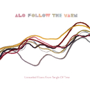 Follow The Yarn - Unraveled Fibers From Tangle Of Time/ALO
