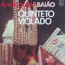 Antologia Do Baião/Quinteto Violado