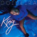 Doideira/King