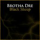 Black Sheep/Brotha Dre