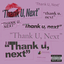 thank u, next/Ariana Grande