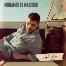 Tole' El Nahar/Mohamed El Majzoub