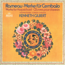 Rameau: Works For Harpsichord (2 CDs)/Kenneth Gilbert