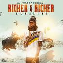Richer And Richer/Alkaline
