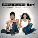 Tired Of Being Sorry (Laisse Le Destin L'Emporter)/Enrique Iglesias