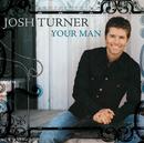 Your Man/Josh Turner