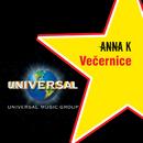 Vecernice/Anna K.