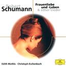 シューマン:女の愛と生涯/Edith Mathis, Christoph Eschenbach