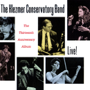 The Thirteenth Anniversary Album (Live!)/The Klezmer Conservatory Band