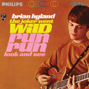 The Joker Went Wild / Run Run Look And See/Brian Hyland