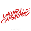 Valentino Camouflage (feat. Nimo)/Luciano
