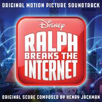 ハイレゾ/Ralph Breaks the Internet (Original Motion Picture Soundtrack)