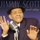 Mood Indigo/Jimmy Scott