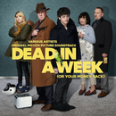 Dead In A Week (Or Your Money Back) (Original Motion Picture Soundtrack)/Various Artists