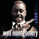 The Best Of Wes Montgomery/Wes Montgomery