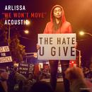 We Won't Move (Acoustic)/Arlissa